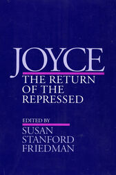 Joyce: The Return of the Repressed