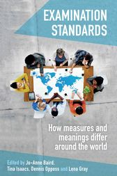 Examination Standards: How measures and meanings differ around the world