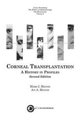 The History of Ophthalmology - The Monographs: Corneal Transplantation- A History in Profiles (second edition)