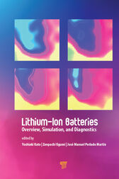 Lithium-Ion Batteries: Overview, Simulation, and Diagnostics